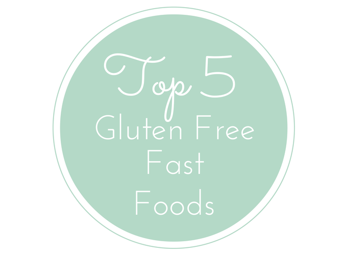 Top 5 gluten free fast foods